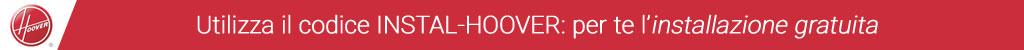 Installazione Gratuita Hoover