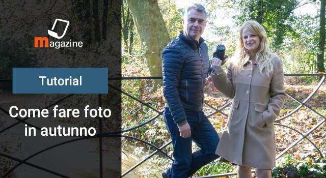Come fare foto in autunno: foliage, colori, paesaggi e ritratti
