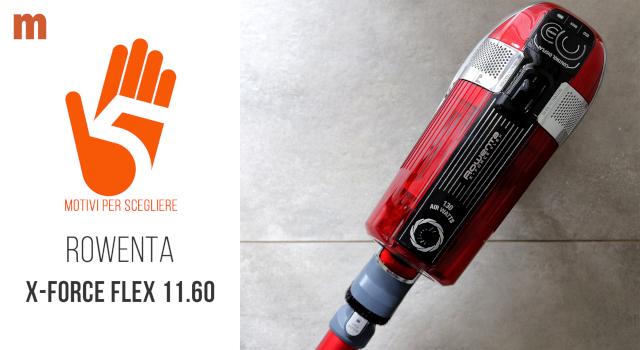 Scopa elettrica Rowenta X-Force Flex 11.60 Animal Care: la recensione