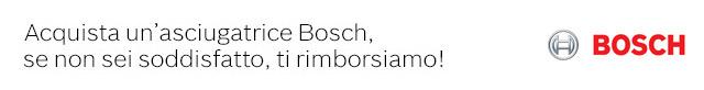 Bosch Asciugatrici: soddisfatti o rimborsati!