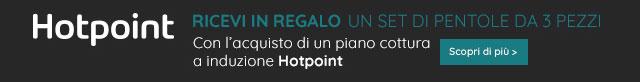 Hotpoint regala le pentole