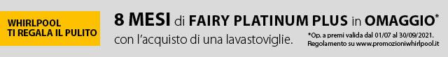 Whirlpool ti regala Fairy Platinum Plus