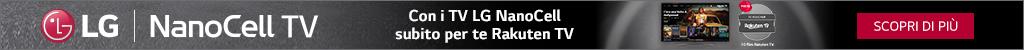Con i TV LG NanoCell subito per te Rakuten TV