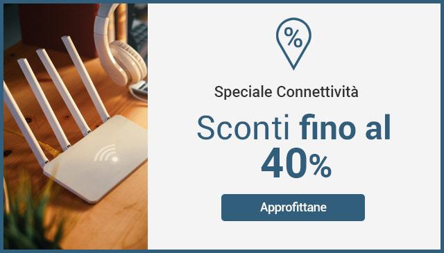 Speciale Connettività -40%