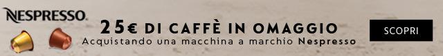 Per te un buono da 25¤ in caffè e prodotti Nespresso