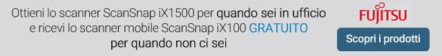 Fujitsu ScanSnap iX100 GRATUITO se acquisti ScanSnap iX1500