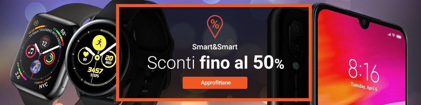 Smartphone e Smartwatch -50%