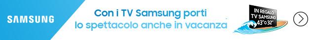 Con i TV Samsung porti lo spettacolo anche in vacanza!