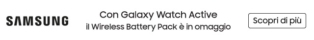 Samsung Galaxy Watch Active: in omaggio Wireless Battery Pack