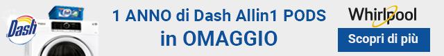 Whirlpool ti regala Dash