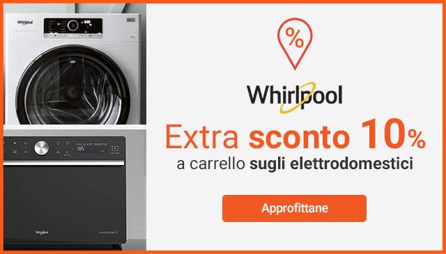 Extra Sconto -10% su Whirlpool