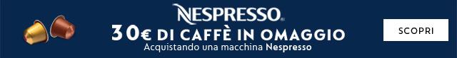 Per te buono da 30¤ in caffè e prodotti Nespresso